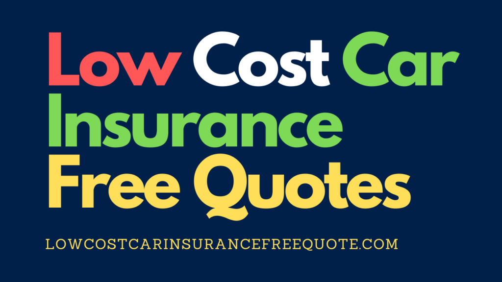 low_cost_car_insurance_free_quote