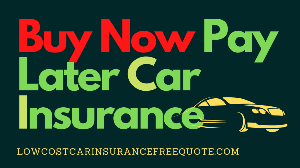 Buy_Now_Pay_Later_Car_Insurance