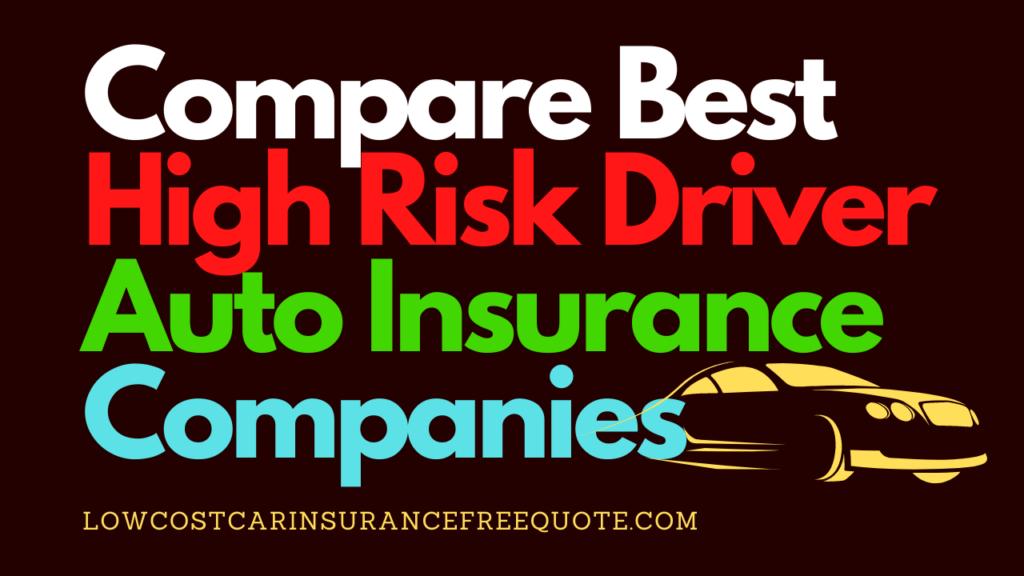 High Risk Driver Auto Insurance