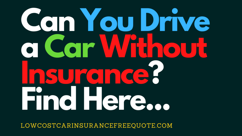 Can_You_Drive_a_Car_Without_Insurance